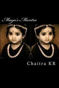 Maya's Mantra: A Sequel to the Secret Mantra