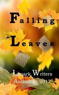 Falling Leaves: Anthology