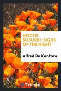 Noctis Susurri: Sighs of the Night