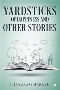 Yardsticks of Happiness and Other Stories