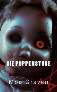 Die Puppenstube: Thriller Aus Ostfriesland