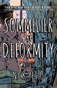 Sommelier of Deformity