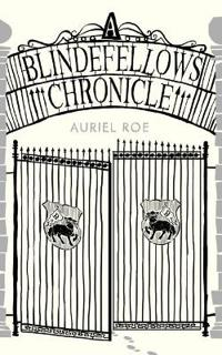 Blindefellows Chronicle, A