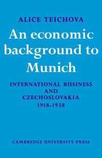 An Economic Background to Munich