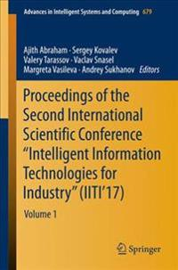 Proceedings of the Second International Scientific Conference Intelligent Information Technologies for Industry 2017