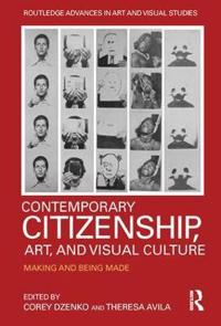 Contemporary Citizenship, Art, and Visual Culture