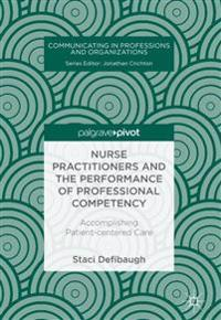 Nurse Practitioners and the Performance of Professional Competency