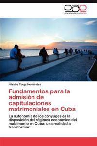 Fundamentos Para La Admision de Capitulaciones Matrimoniales En Cuba
