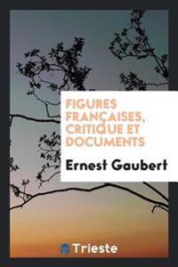 Figures Francaises, Critique Et Documents