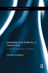 Leadership and Authority in Central Asia