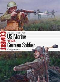 US Marine vs German Soldier