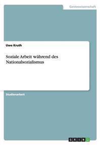 Soziale Arbeit Wahrend Des Nationalsozialismus