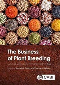 The Business of Plant Breeding: Market-Led Approaches to Plant Variety Design in Africa