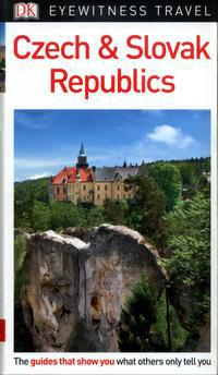 DK Eyewitness Czech and Slovak Republics