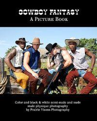 Cowboy Fantasy: A Picture Book