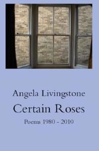 Certain Roses
