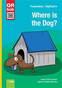 Where Is the Dog? - DigiRead A