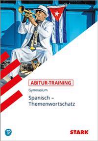 Abitur-Training - Spanisch Themenwortschatz