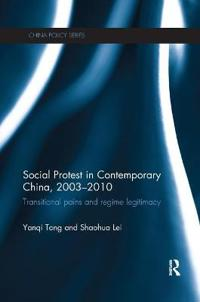 Social Protest in Contemporary China, 2003-2010