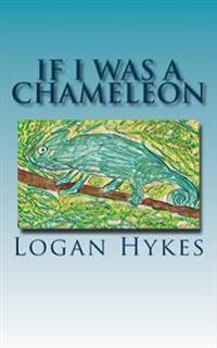 If I Was a Chameleon