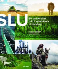 SLU 40 år : ett universitet mitt i samhällets utveckling -  pdf epub