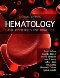 Hematology: Basic Principles and Practice E-Book