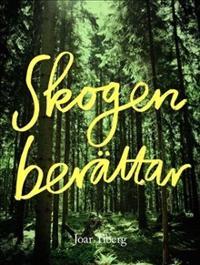 Skogen berättar