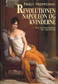 Revolutionen, Napoleon og kvinderne