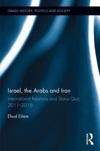 Israel, the Arabs and Iran