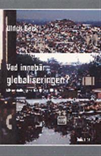 Vad innebär globaliseringen
