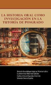 La historia oral como investigación en la Tutoría de Posgrado