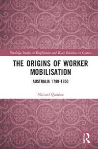 The Origins of Worker Mobilisation