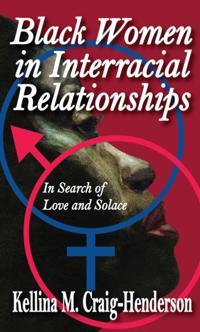 Black Women in Interracial Relationships