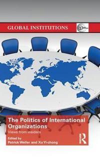 The Politics of International Organizations