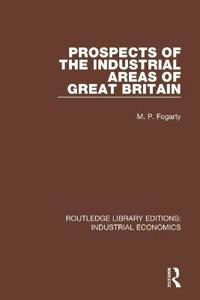 Prospects of the Industrial Areas of Great Britain
