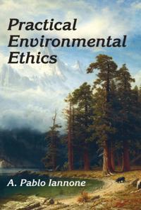 Practical Environmental Ethics
