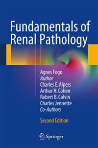 Fundamentals of Renal Pathology