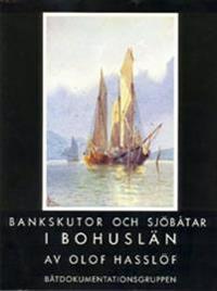 Bankskutor och sjöbåtar i Bohuslän