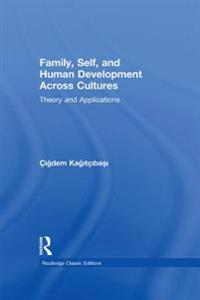 Family, Self, and Human Development Across Cultures