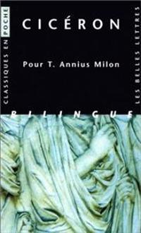 Ciceron, Pour T. Annius Milon