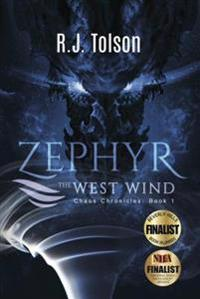 Zephyr The West Wind Final Edition (Chaos Chronicles: Book 1)