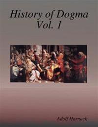 History of Dogma Vol. 1