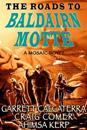 Roads to Baldairn Motte