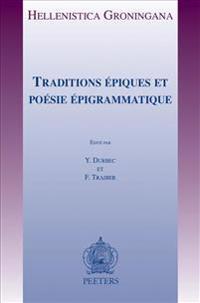 Traditions Epiques Et Poesie Epigrammatique
