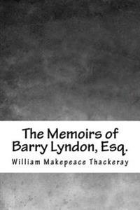 The Memoirs of Barry Lyndon, Esq.