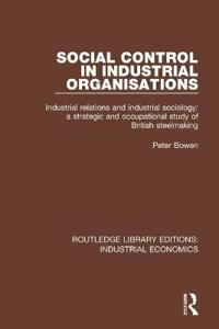 Social Control in Industrial Organisations