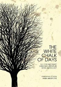 The White Chalk of Days