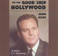 On the Good Ship Hollywood