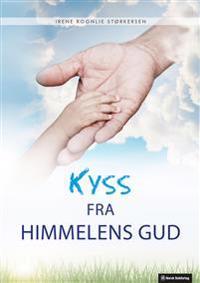 Kyss fra himmelens Gud