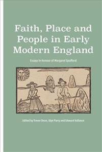 Faith, Place and People in Early Modern England